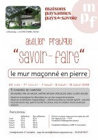 """Atelier """"savoir-faire"""" : le mur maçonné en pierre - 30 juin, 1, 7, 8, 13 juillet 2018"""